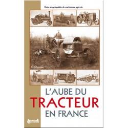 L aube du tracteur en France