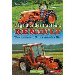 LIVRE L'age d'or des tracteurs RENAULT