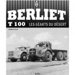 berliet T100 les geants du désert
